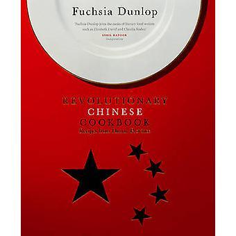 De revolutionaire Chinese Cookbook van Fuchsia Dunlop - 9780091904838