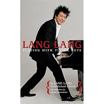 Lang Lang - Playing with Flying Keys by Lang Lang - Michael French - 9