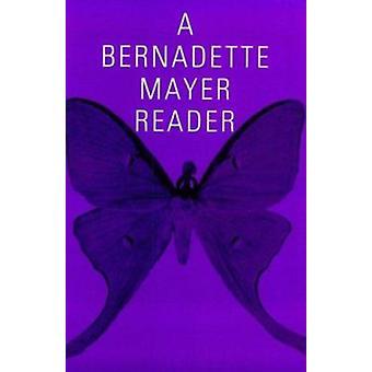 A Bernadette Mayer Reader by Bernadette Mayer - 9780811212038 Book