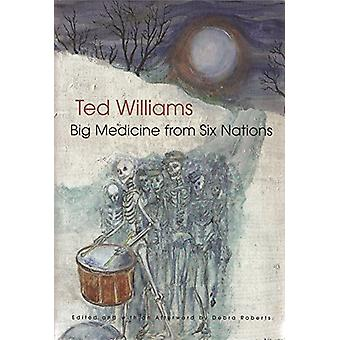 Big Medicine from Six Nations by Ted C Williams - 9780815610946 Book