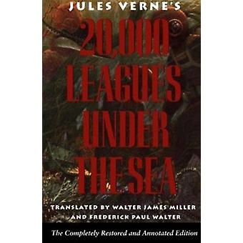 Twenty Thousand Leagues Under the Sea (New edition) by Jules Verne -