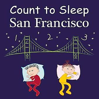 Count to Sleep San Francisco by Adam Gamble - Mark Jasper - Joe Veno