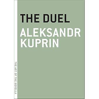 The Duel by Aleksandr Kuprin - 9781935554523 Book