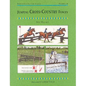 Jumping Cross-country Fences (Threshold Picture Guide) (Paperback) by Wallace Jane Thelwall Jane