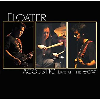 Floater - akustisk Live på Wow [CD] USA importerer