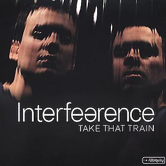 Interfearence - Take That Train [Vinyl] USA import