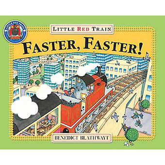 Little Red Train - Faster - Faster by Benedict Blathwayt - 97800992649