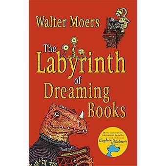 Labyrinten af drømmer bøger af John Brownjohn - Walter Moers - 97