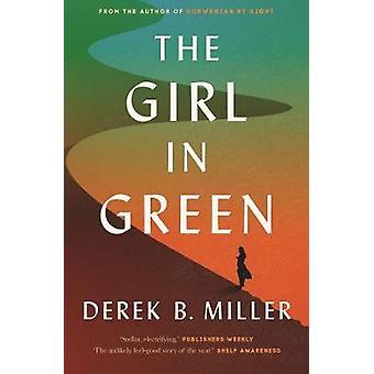 The Girl in Green by Derek B. Miller - 9780571313976 Book