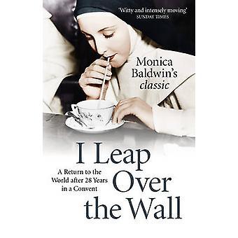 Eu salto por cima do muro por Monica Baldwin - livro 9780719816437