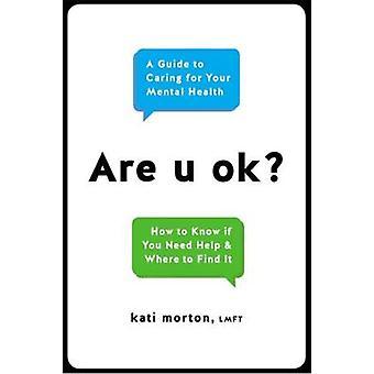 Är U Ok? -En Guide att ta hand om din mentala hälsa av är U Ok? -EN G