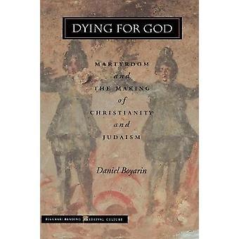 Sterben für Gott - Martyrium und die Entstehung des Christentums und des Judentums b