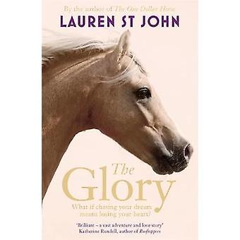 The Glory by Lauren St. John - 9781444012767 Book