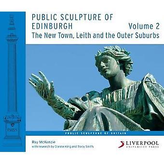 Sculpture publique d'Édimbourg (Volume 2) - la ville de New - Leith et th