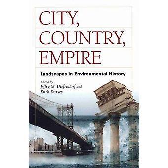 Ville - pays - Empire - paysages dans l'histoire de l'environnement (annotat