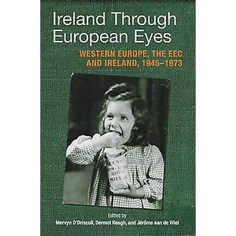 Ireland Through European Eyes - Economic Community and Ireland - 1945-