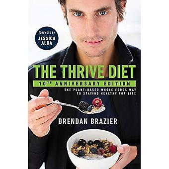 The Thrive Diet: 10th Anniversary Edition