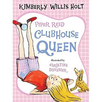 Piper Reed, Clubhouse Queen (Piper Reed