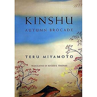 Kinshu: Autumn Brocade