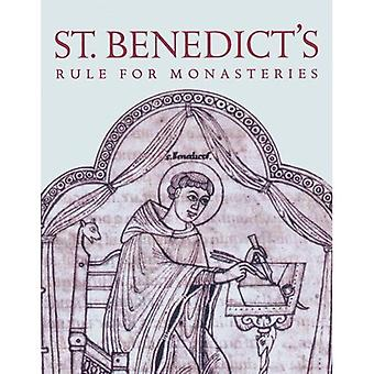 Rule of St.Benedict: St.Benedict's Rule for Monasteries