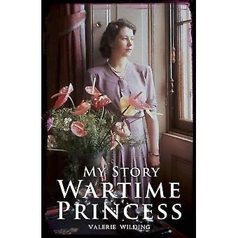 Une princesse en temps de guerre (mon histoire)