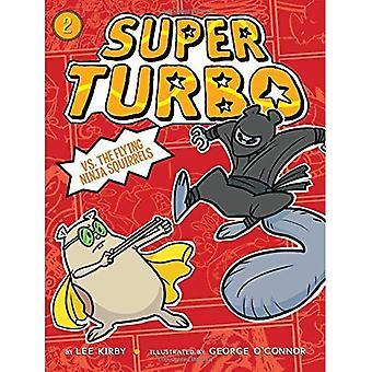 Super Turbo vs les polatouches Ninja