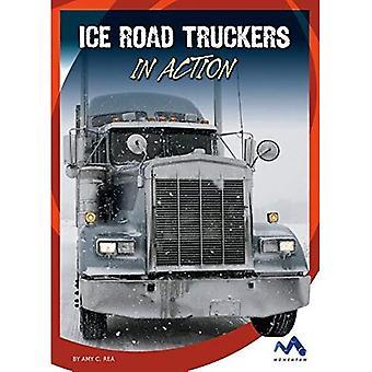 Ice Road Truckers in Action (Dangerous Jobs in Action)
