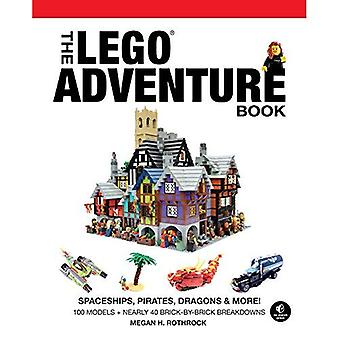 The LEGO Adventure Book, Vol. 2: Spaceships, Pirates, Dragons & More!: Spaceships, Pirates, Dragons & More!
