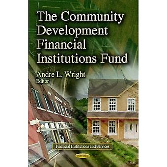 COMMUNITY DEVELOPMENT FINANC. (Financial Institutions and Services)