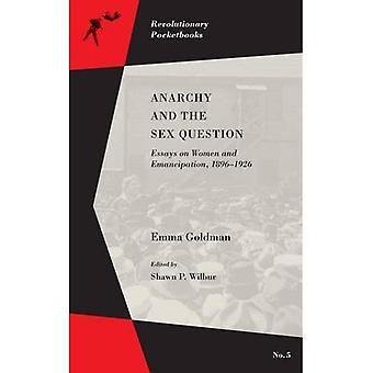 Anarchy and the Sex Question : Essays on Women and Emancipation, 1896-1917 (Revolutionary Pocketbooks)