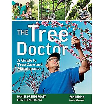 The Tree Doctor: A Guide to Tree Care and Maintenance