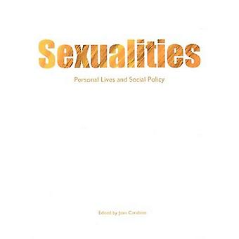 Sexualities : Personal Lives and Social Policy