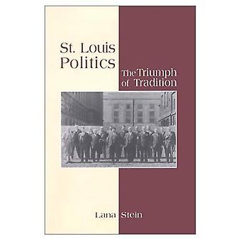 Politique de Saint-Louis: Le triomphe de la Tradition