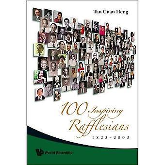 100 Inspiring Rafflesians: 1823-2003