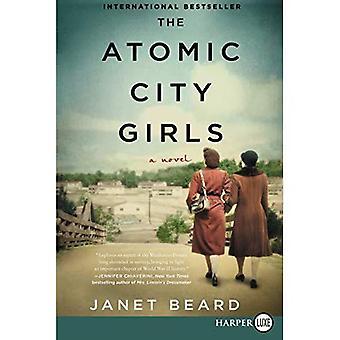 The Atomic City Girls [Large Print]