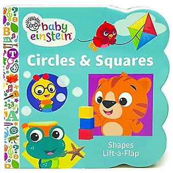 Baby Einstein Circles and Squares: Chunky Lift a Flap Board Book (Lift the Flap) [Board book]
