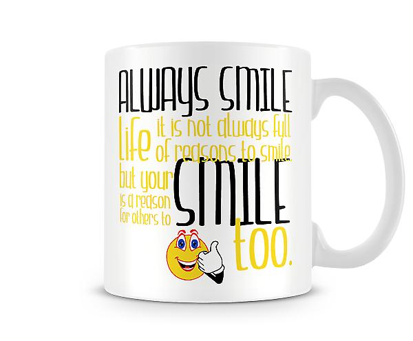 Always Smile Printed Mug