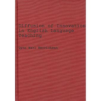Diffusion of Innovations in English Language Teaching The Elec Effort in Japan 19561968 by Henrichsen & Lynn E.