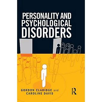 Personality and Psychological Disorders by Claridge & Gordon