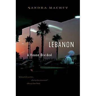 Lebanon A House Divided by Mackey & Sandra