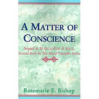 Uma questão de consciência pelo Bispo & E. Rosemarie