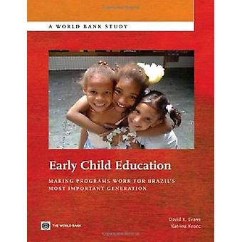 Early Child Education by David &  Evans