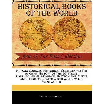 Die alte Geschichte von den Ägyptern Karthager Assyrern Babyloniern Meder und Perser... von Rollin & Charles