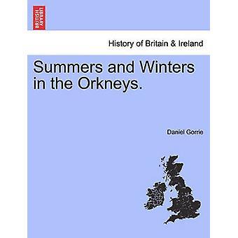 Sommer und Winter in den Orkneys. durch Gorrie & Daniel