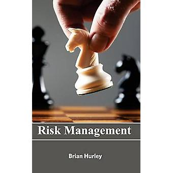 Risk Management by Hurley & Brian