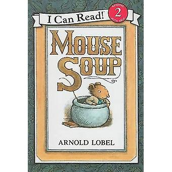 Mouse Soup by Arnold Lobel - Arnold Lobel - 9780061336102 Book