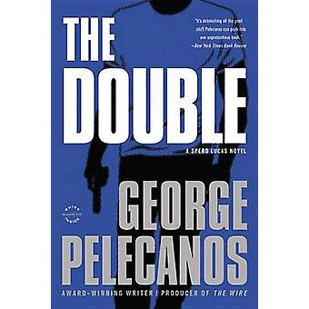 The Double by George P Pelecanos - 9780316078405 Book