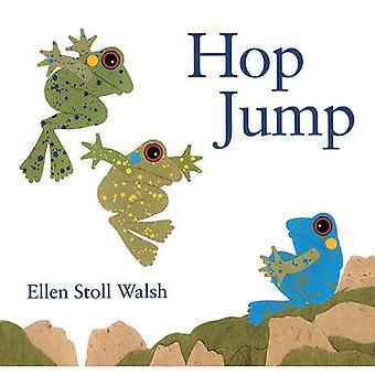 Hop Jump by Ellen Stoll Walsh - 9780613066860 Book