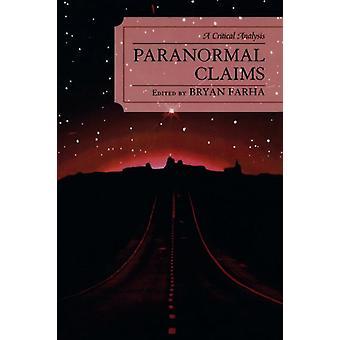 Paranormal Claims - A Critical Analysis by Bryan Farha - 9780761837725
