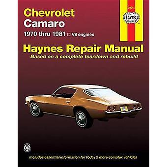 Chevrolet Camaro V-8 - 1970-81 Owner's Workshop Manual by J. H. Hayne